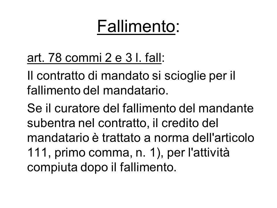 Fallimento: art. 78 commi 2 e 3 l. fall: