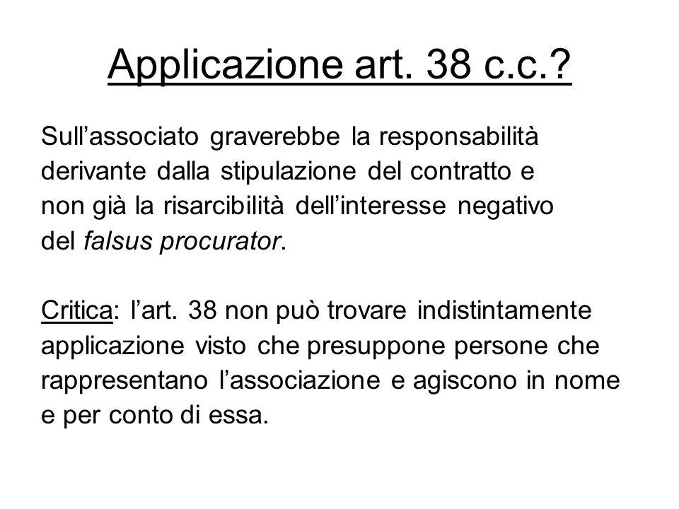 Applicazione art. 38 c.c. Sull'associato graverebbe la responsabilità