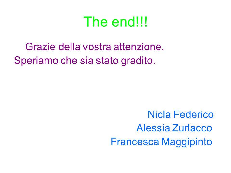 The end!!! Grazie della vostra attenzione.