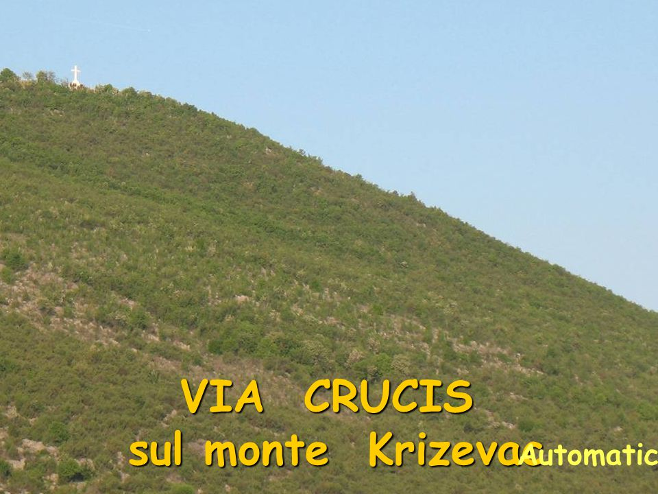 VIA CRUCIS sul monte Krizevac