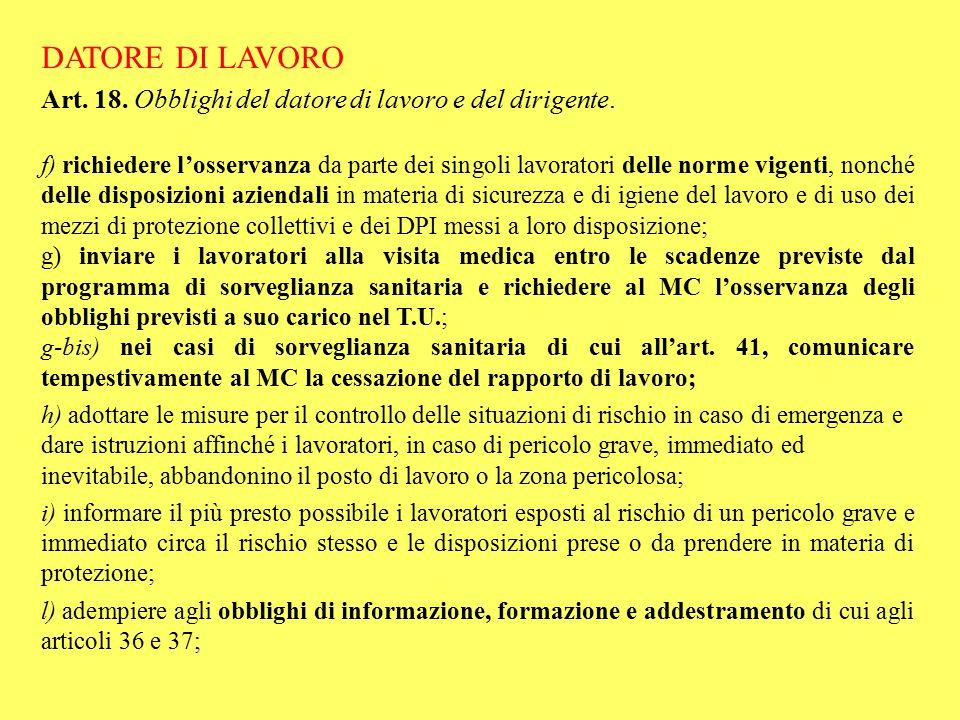 DATORE DI LAVORO Art. 18. Obblighi del datore di lavoro e del dirigente.