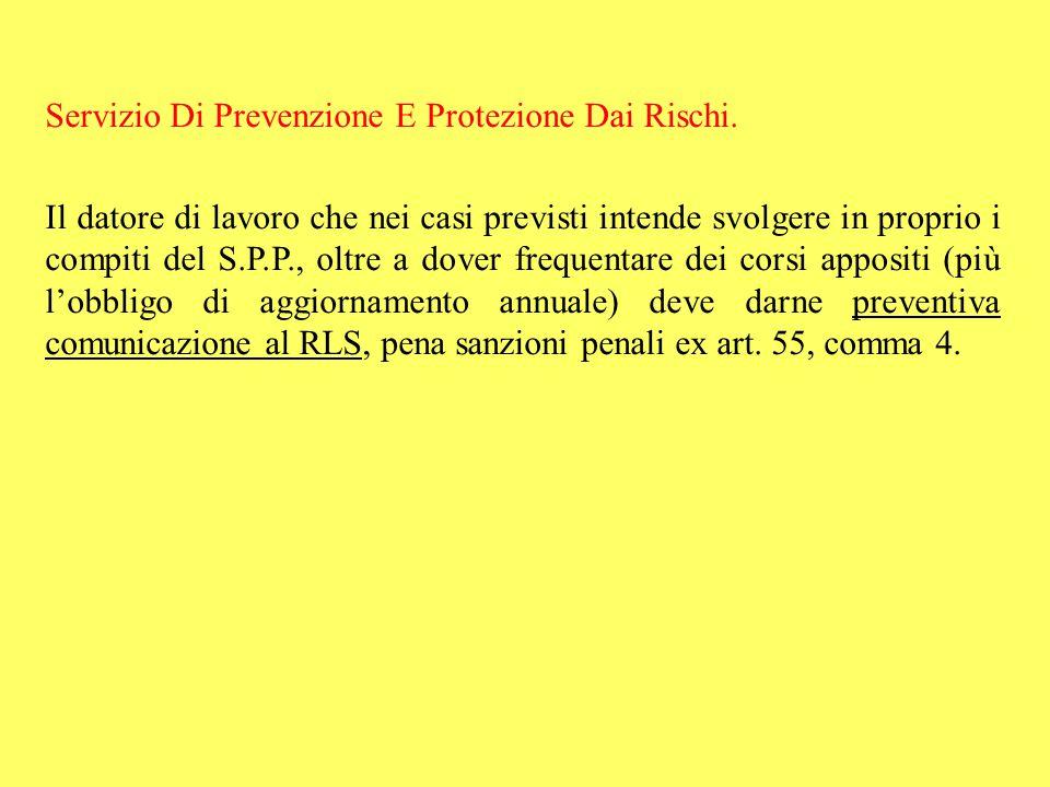 Servizio Di Prevenzione E Protezione Dai Rischi.