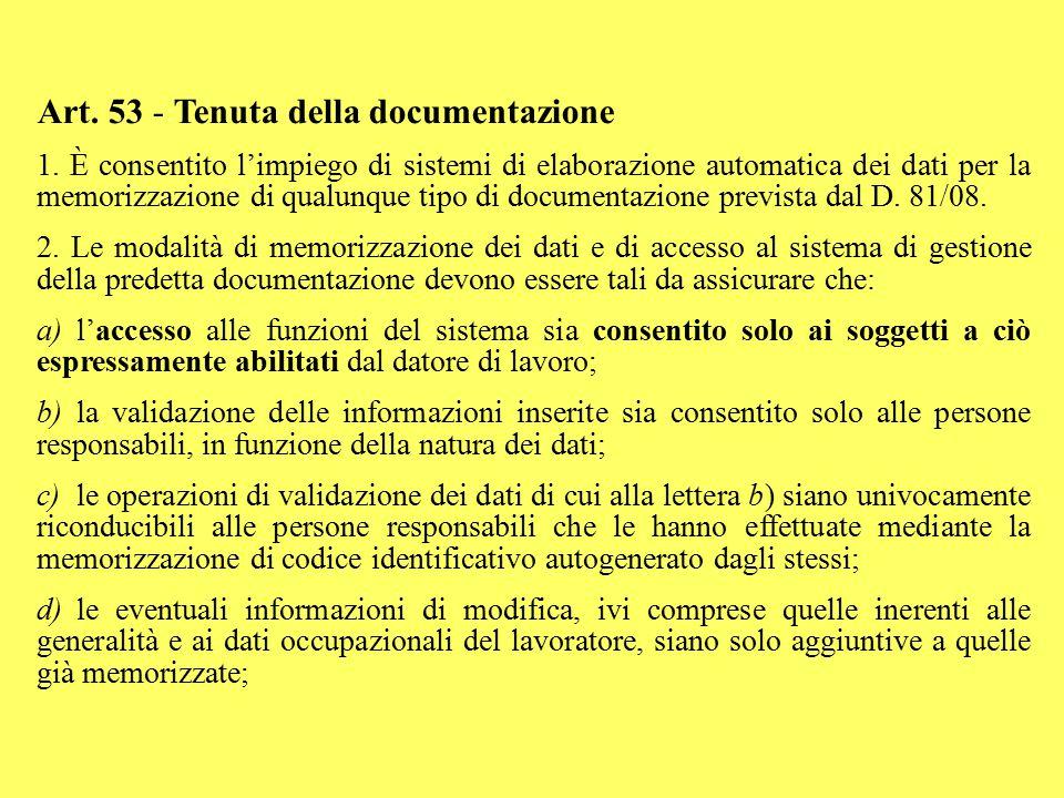 Art. 53 - Tenuta della documentazione