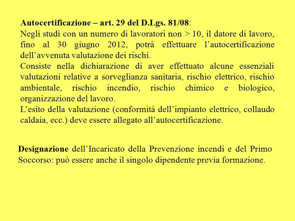 Autocertificazione – art. 29 del D.Lgs. 81/08: