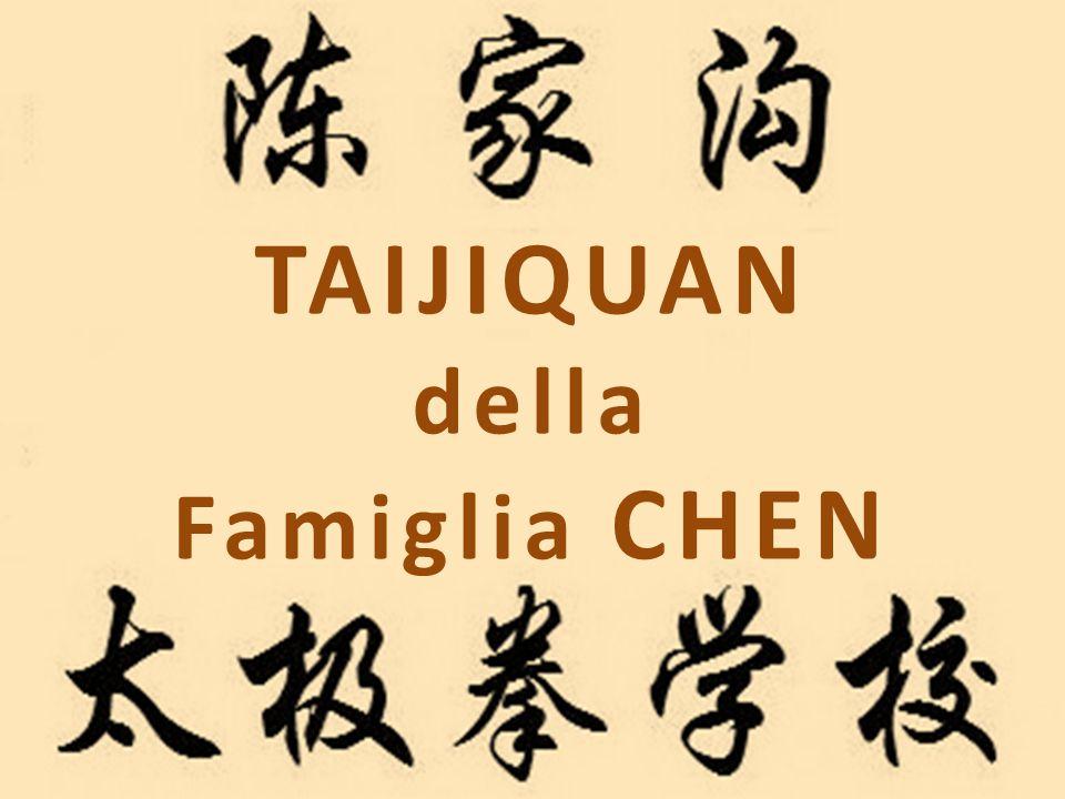 TAIJIQUAN della Famiglia CHEN