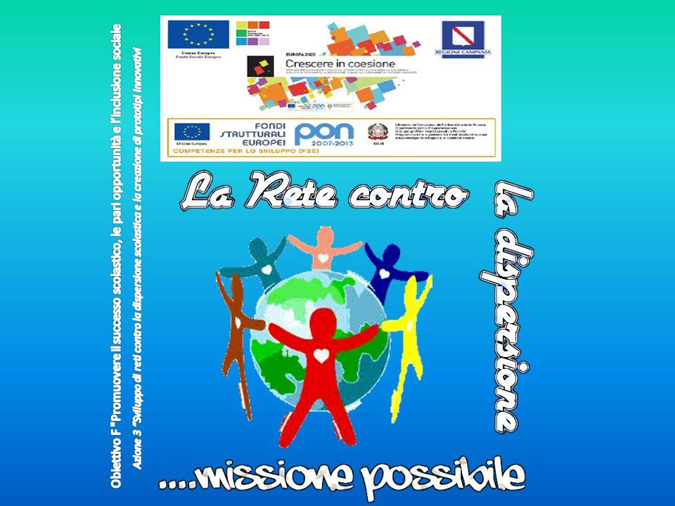 Obiettivo F Promuovere il successo scolastico, le pari opportunità e l'inclusione sociale