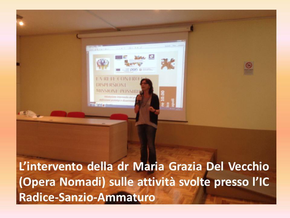 L'intervento della dr Maria Grazia Del Vecchio (Opera Nomadi) sulle attività svolte presso l'IC Radice-Sanzio-Ammaturo