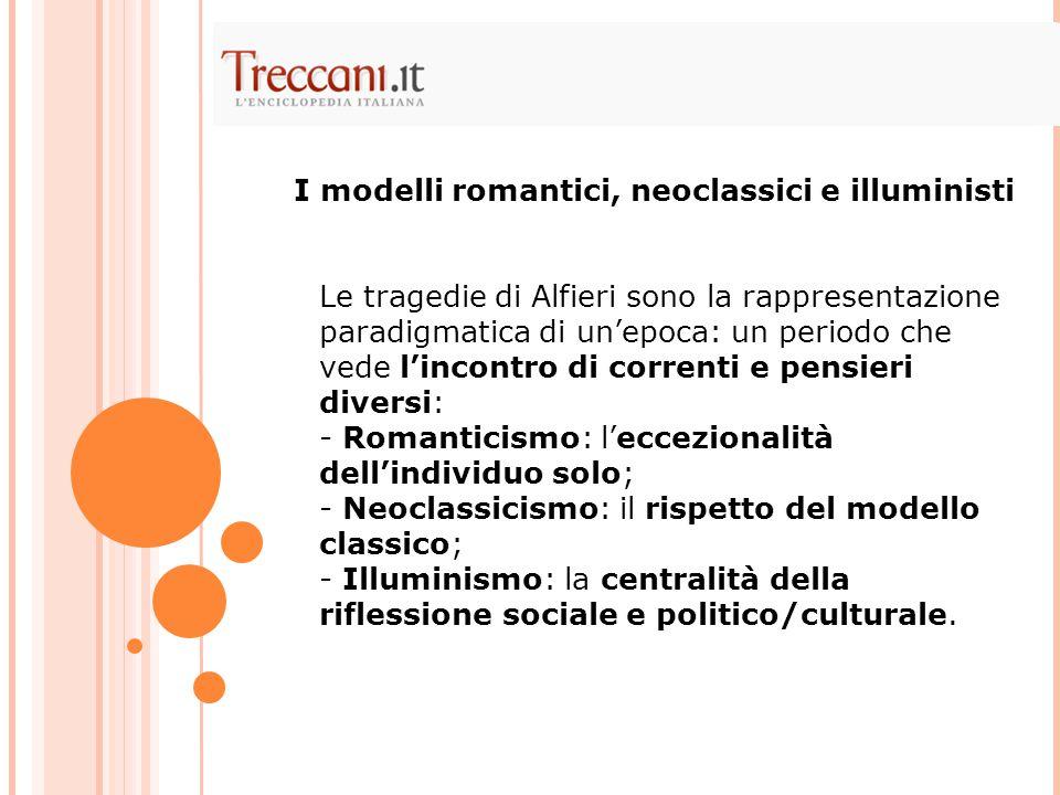 I modelli romantici, neoclassici e illuministi