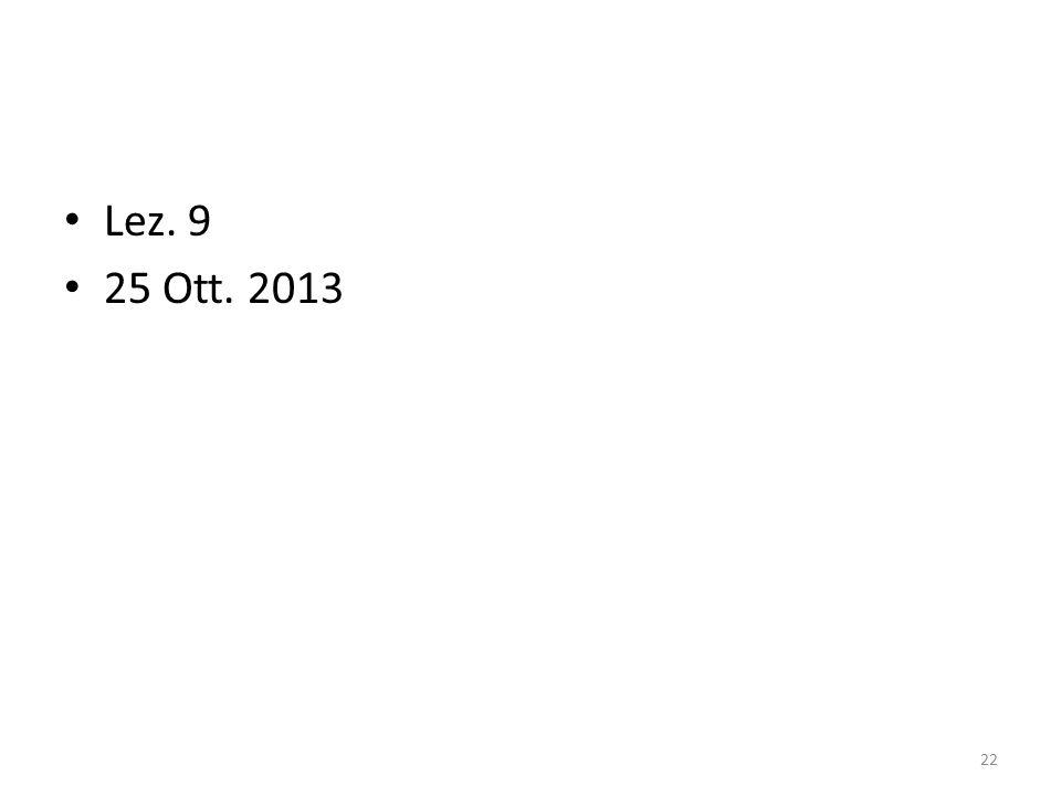 Lez. 9 25 Ott. 2013