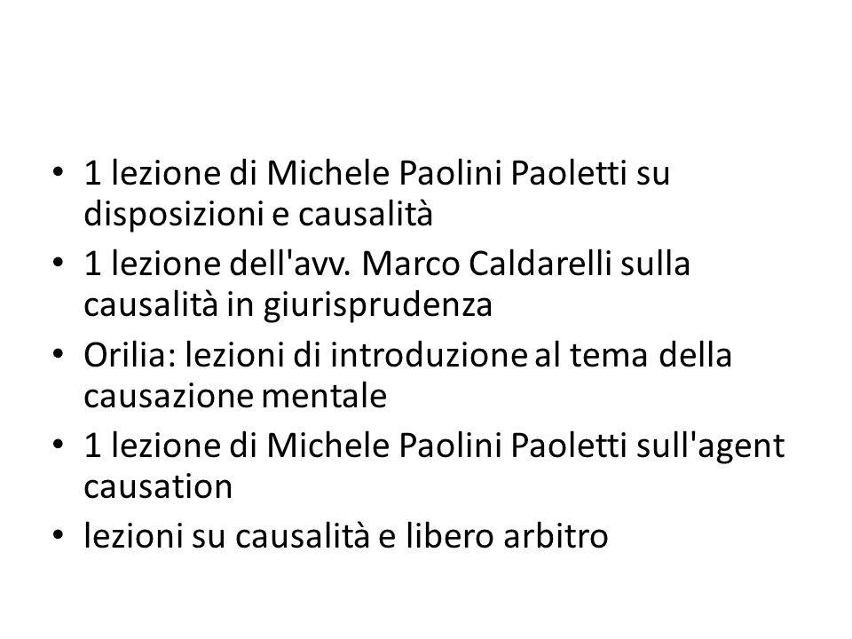 1 lezione di Michele Paolini Paoletti su disposizioni e causalità