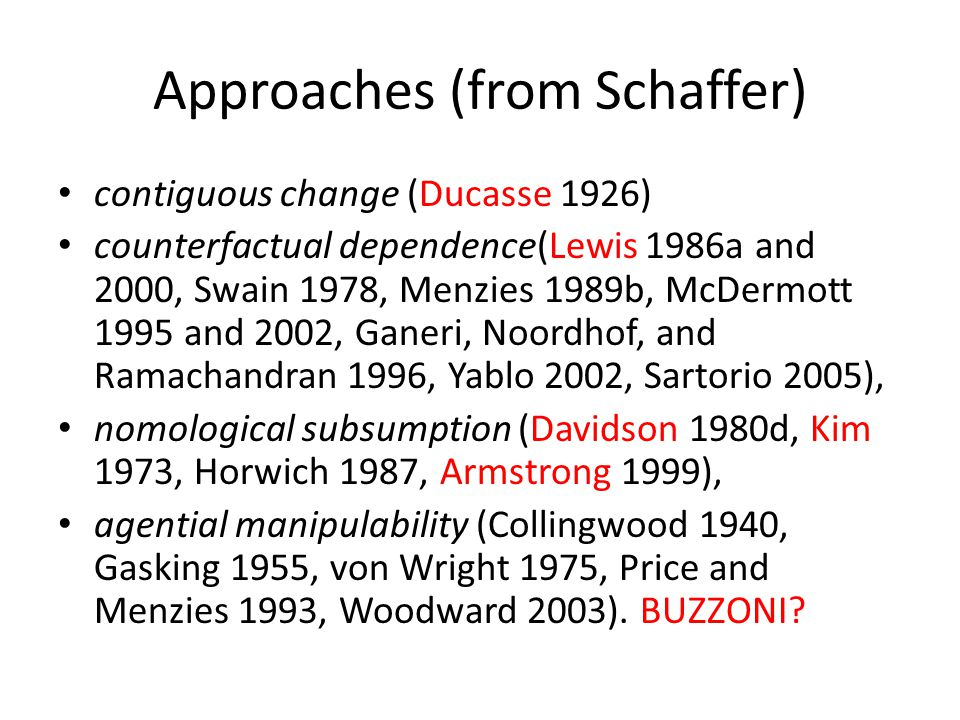 Approaches (from Schaffer)