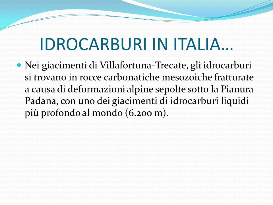 IDROCARBURI IN ITALIA…