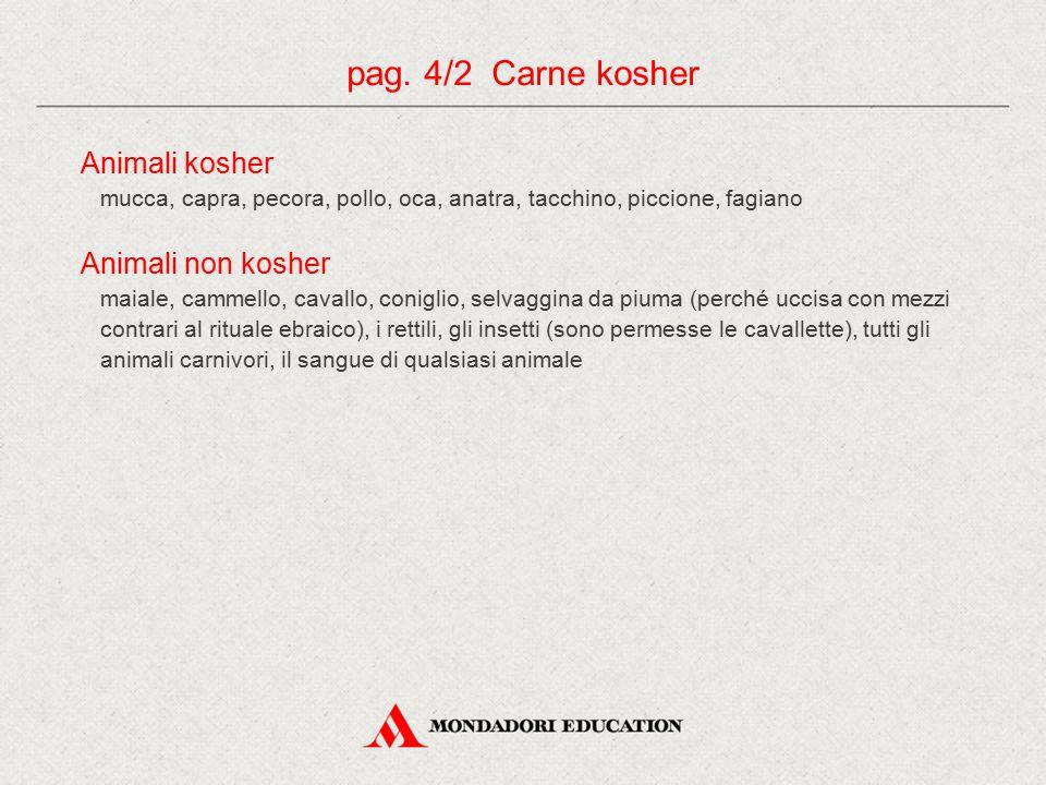 pag. 4/2 Carne kosher Animali kosher Animali non kosher