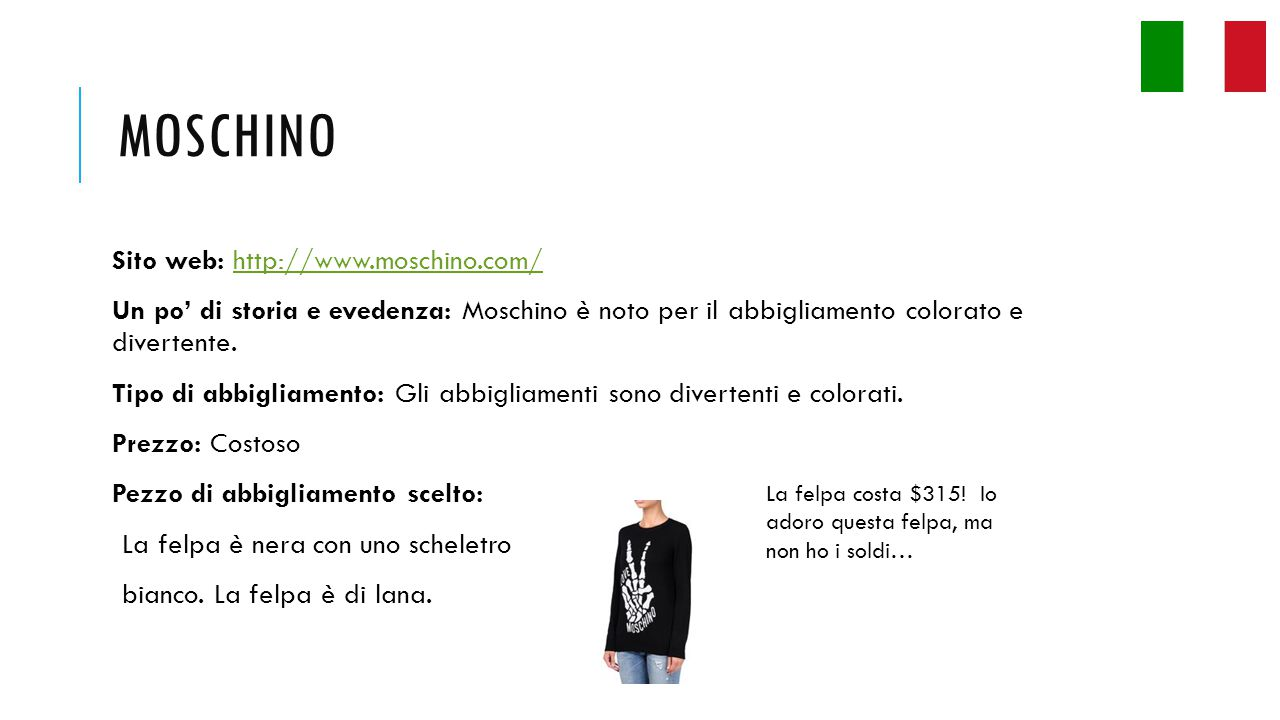 Moschino Sito web: http://www.moschino.com/