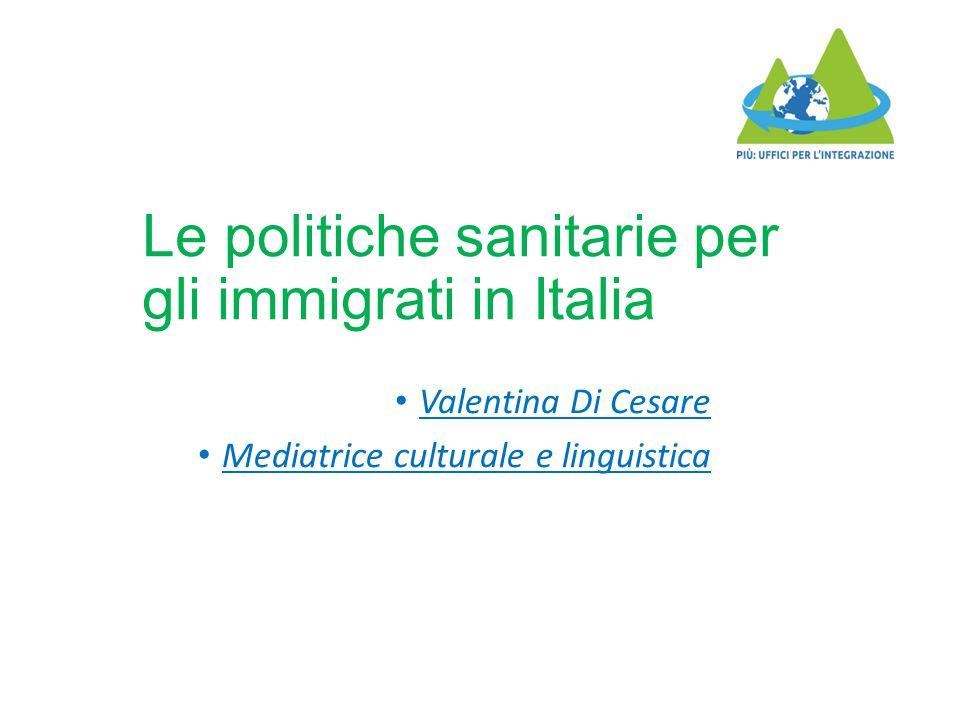 Le politiche sanitarie per gli immigrati in Italia