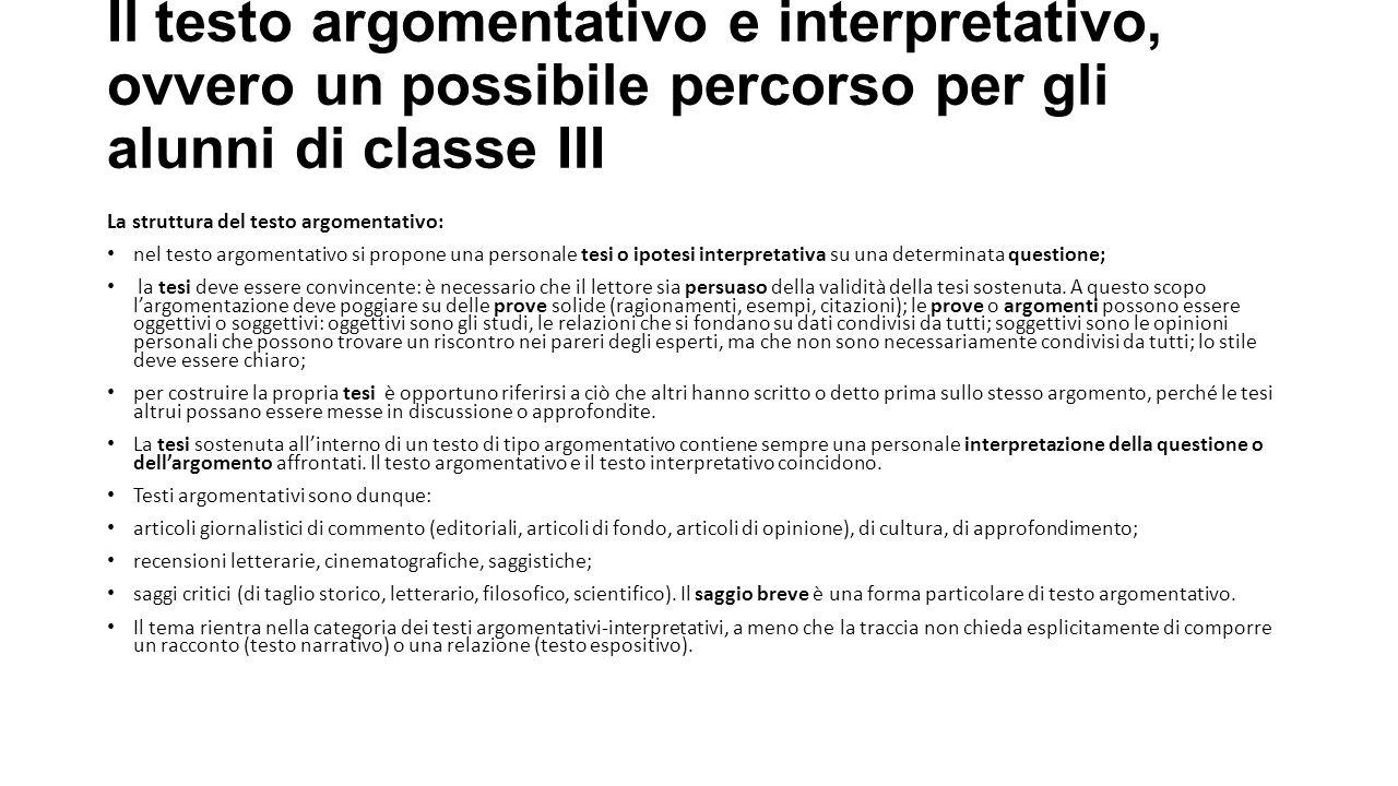 Il testo argomentativo e interpretativo, ovvero un possibile percorso per gli alunni di classe III