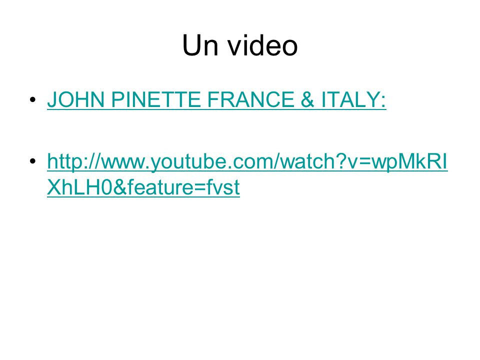 Un video JOHN PINETTE FRANCE & ITALY: