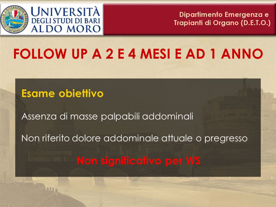 FOLLOW UP A 2 E 4 MESI E AD 1 ANNO Non significativo per WS