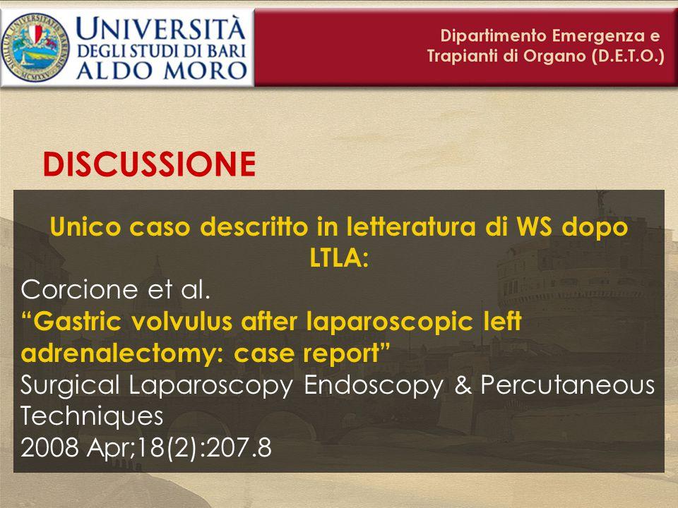 Unico caso descritto in letteratura di WS dopo LTLA:
