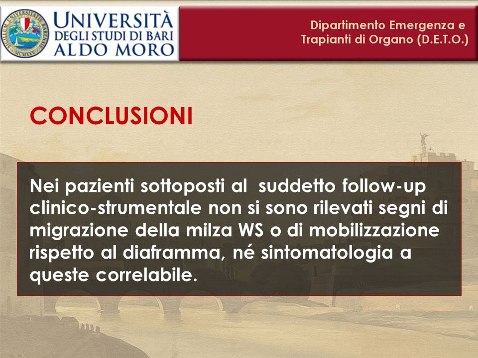 CONCLUSIONI Nei pazienti sottoposti al suddetto follow-up