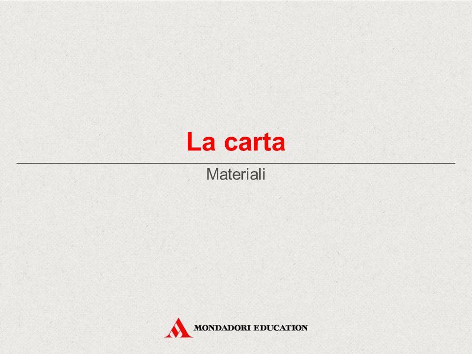 La carta Materiali *