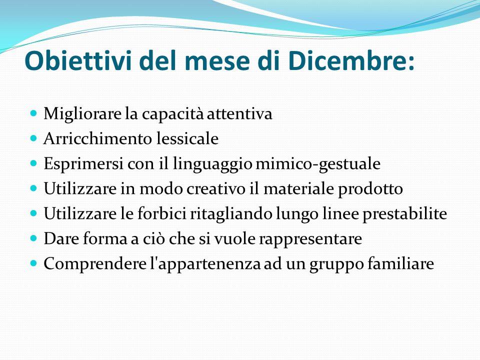Obiettivi del mese di Dicembre: