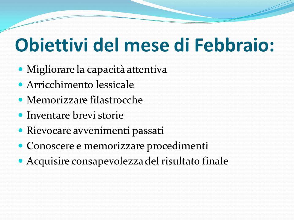 Obiettivi del mese di Febbraio:
