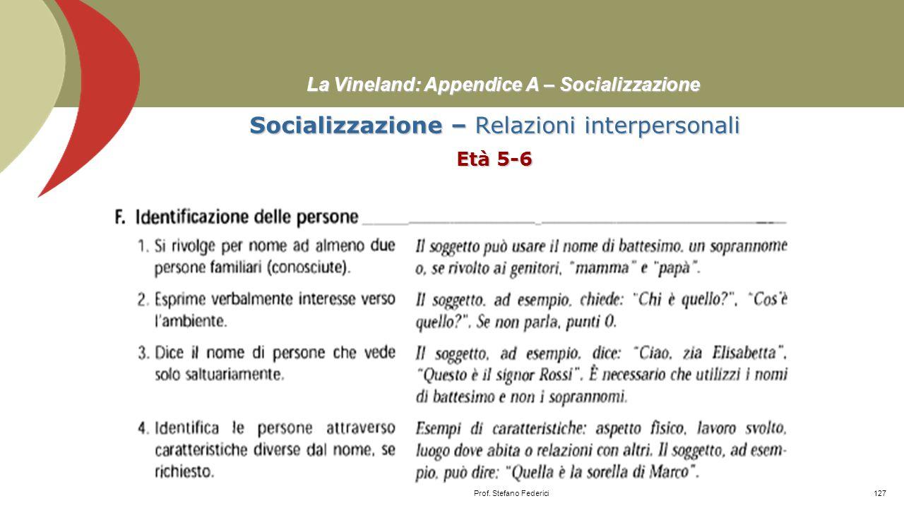 La Vineland: Appendice A – Socializzazione