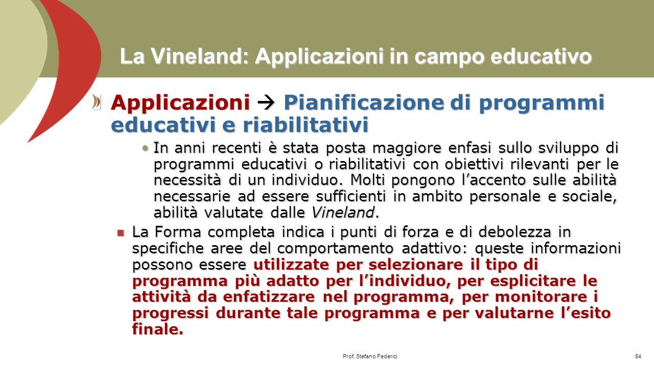 La Vineland: Applicazioni in campo educativo