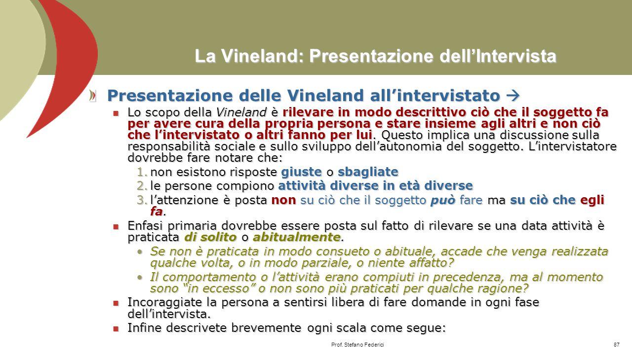 La Vineland: Presentazione dell'Intervista