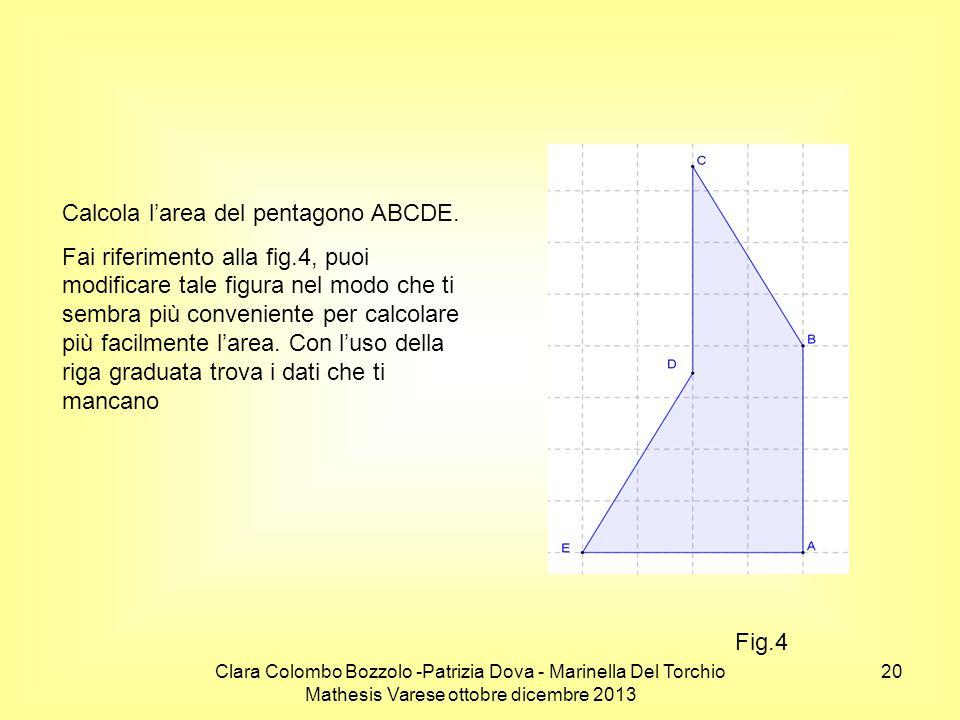 Calcola l'area del pentagono ABCDE.