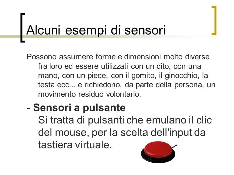 Alcuni esempi di sensori
