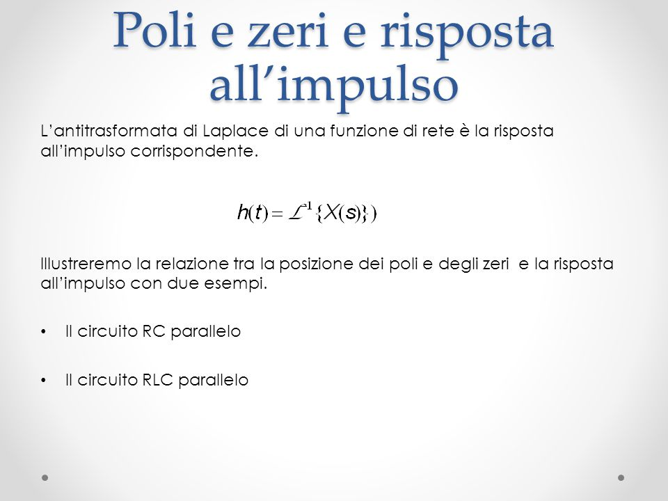 Poli e zeri e risposta all'impulso