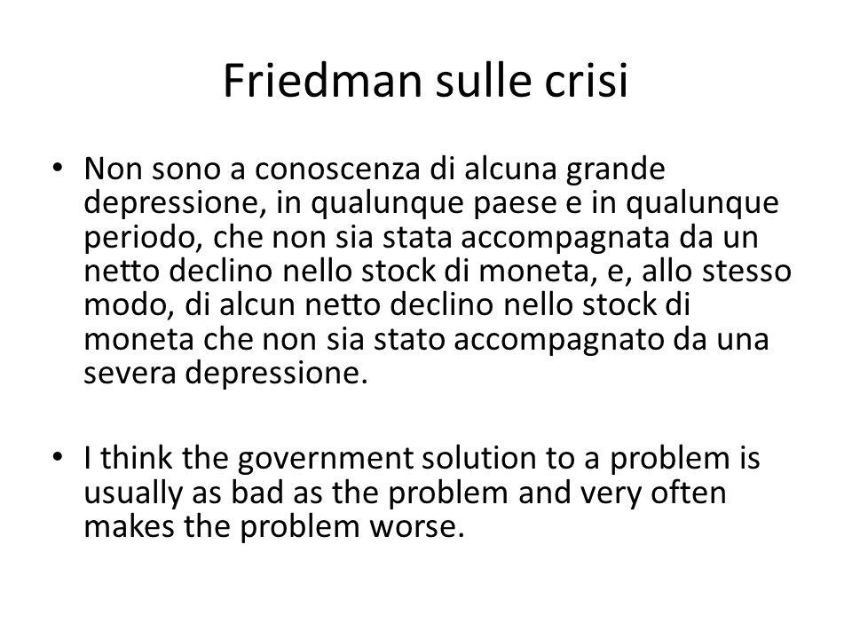 Friedman sulle crisi