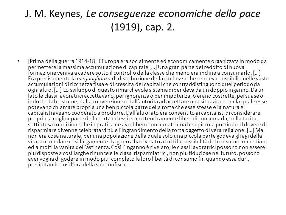 J. M. Keynes, Le conseguenze economiche della pace (1919), cap. 2.
