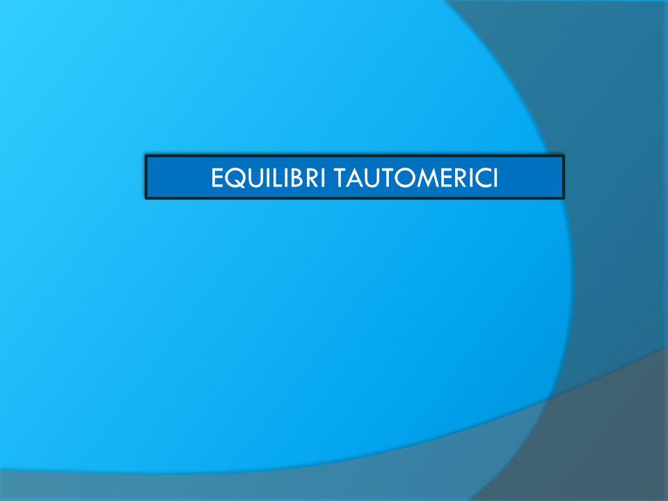 EQUILIBRI TAUTOMERICI