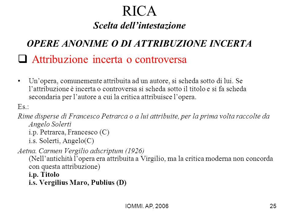 RICA Scelta dell'intestazione OPERE ANONIME O DI ATTRIBUZIONE INCERTA
