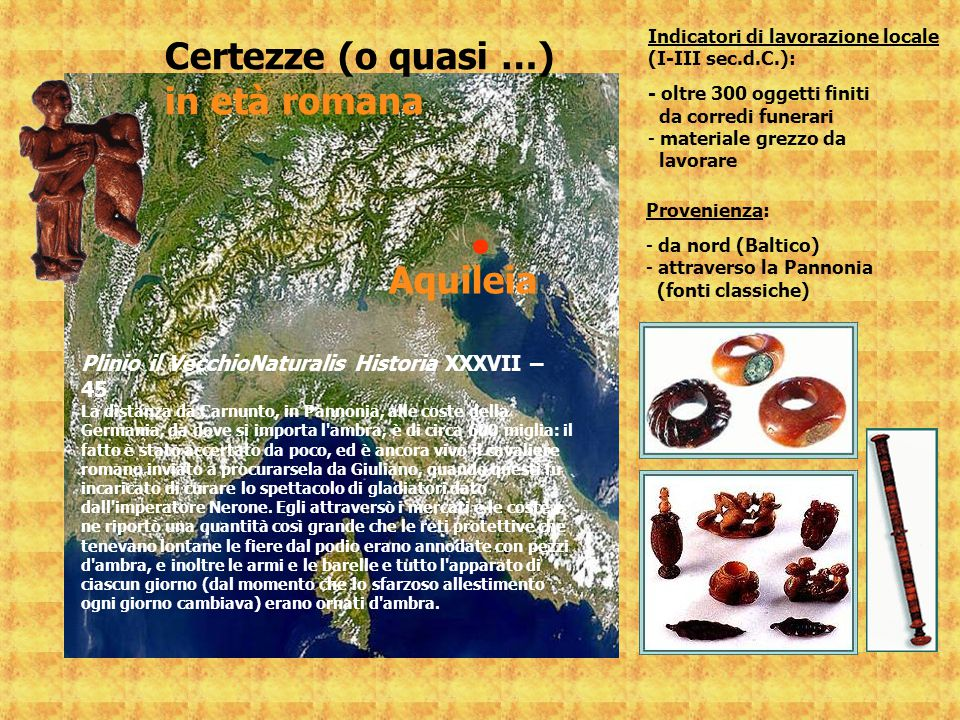 Certezze (o quasi …) in età romana Aquileia