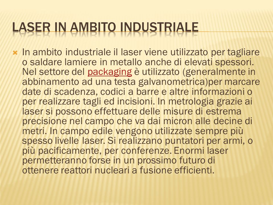 Laser in ambito industriale
