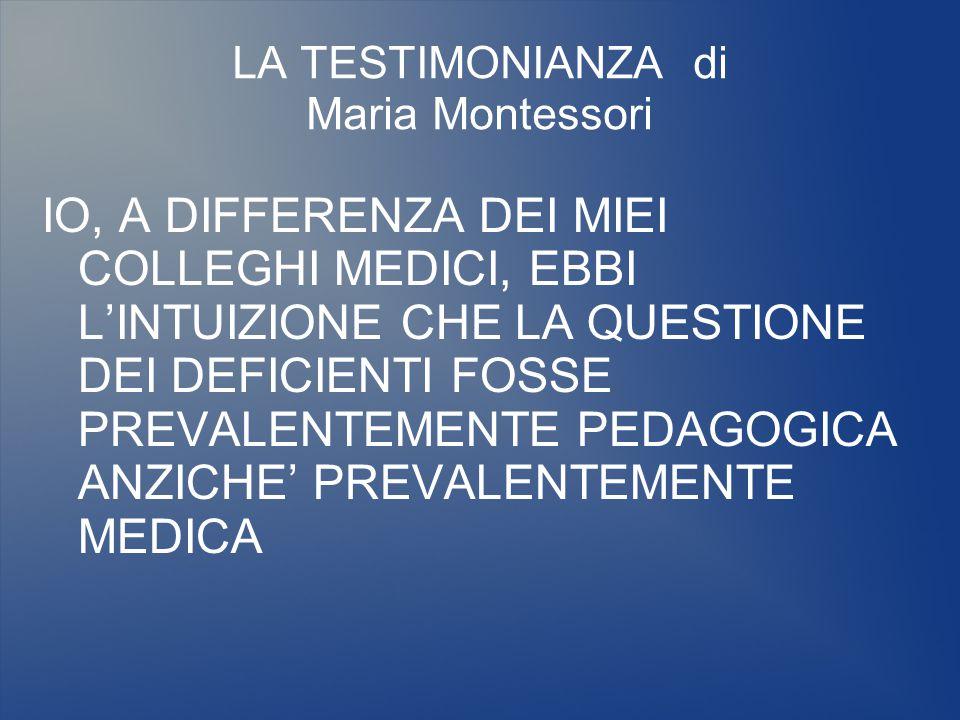 LA TESTIMONIANZA di Maria Montessori