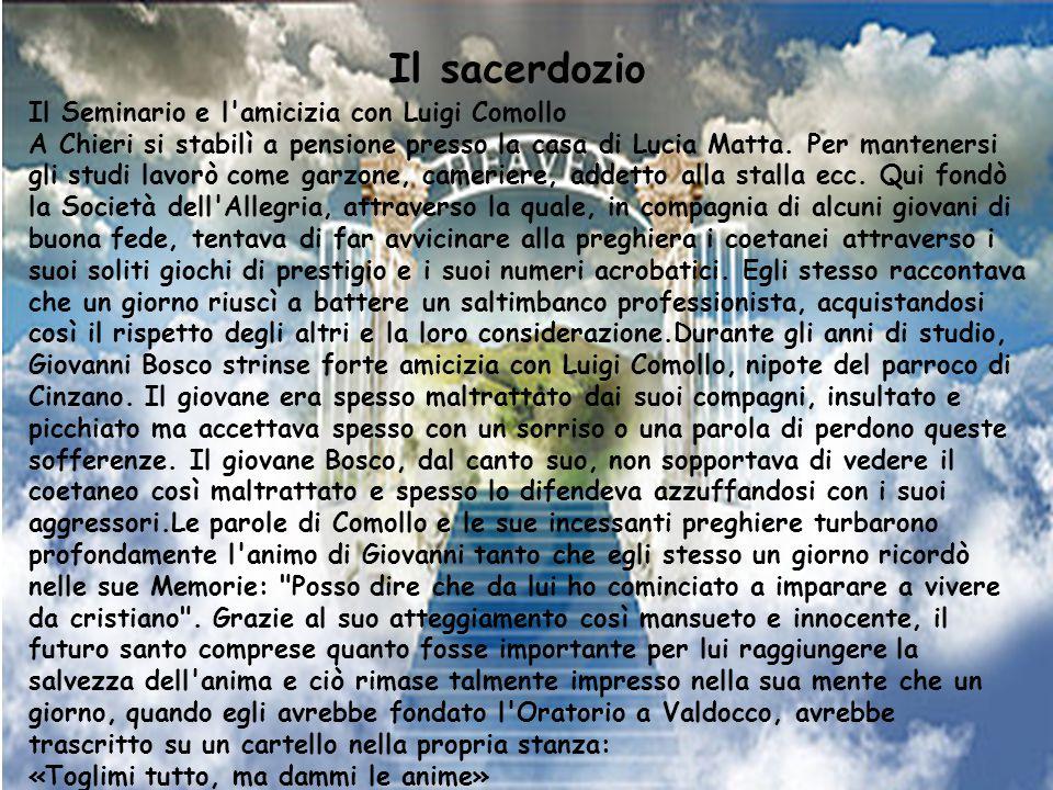 Il sacerdozio Il Seminario e l amicizia con Luigi Comollo
