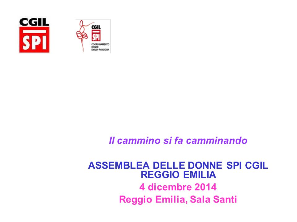 Dipartimenti Formazione Organizzazione e Previdenza Spi Cgil Reggio Emilia