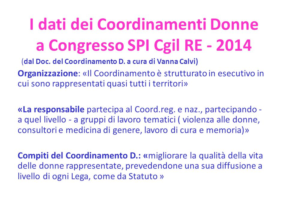 I dati dei Coordinamenti Donne a Congresso SPI Cgil RE - 2014