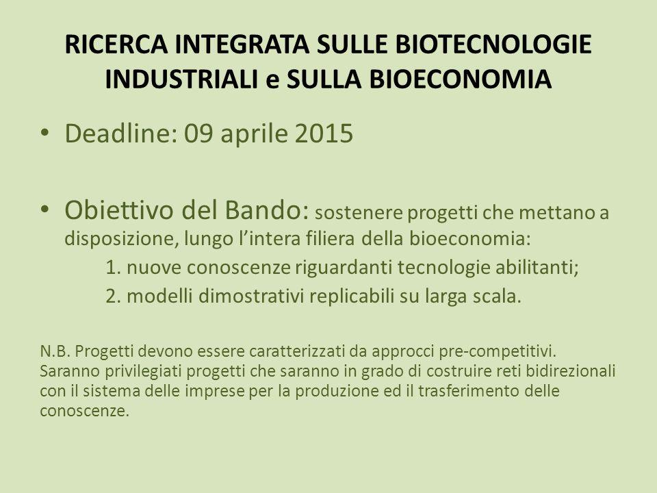 RICERCA INTEGRATA SULLE BIOTECNOLOGIE INDUSTRIALI e SULLA BIOECONOMIA