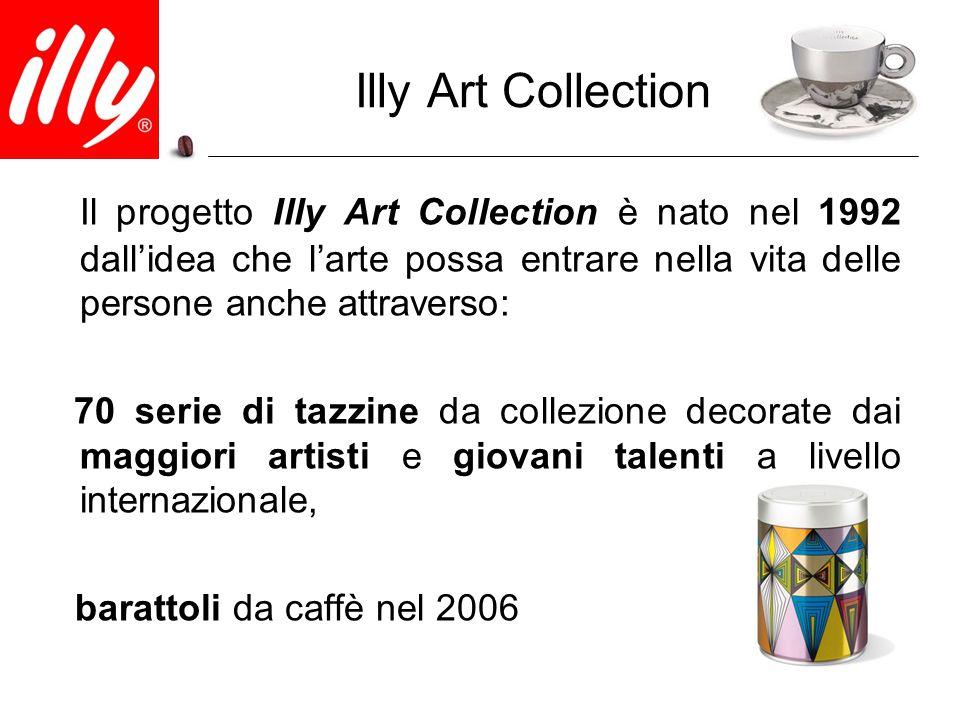 Illy Art Collection Il progetto Illy Art Collection è nato nel 1992 dall'idea che l'arte possa entrare nella vita delle persone anche attraverso: