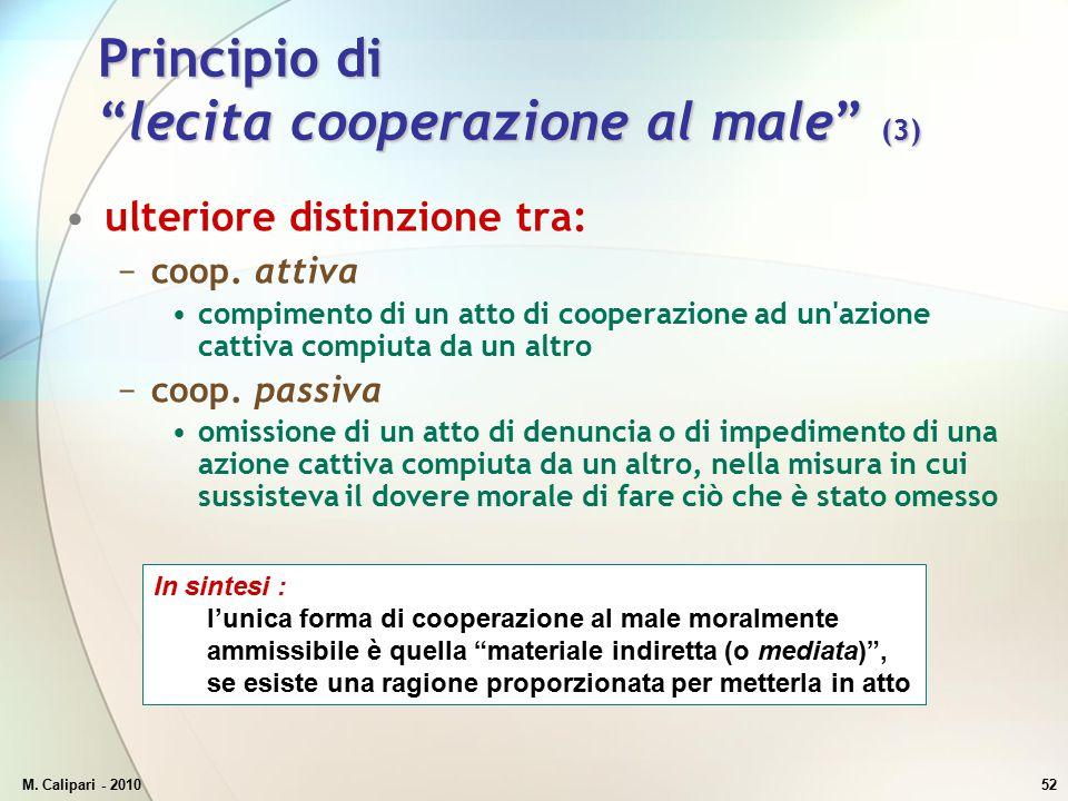 Principio di lecita cooperazione al male (3)