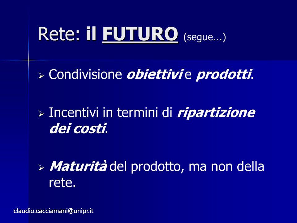 Rete: il FUTURO (segue...)