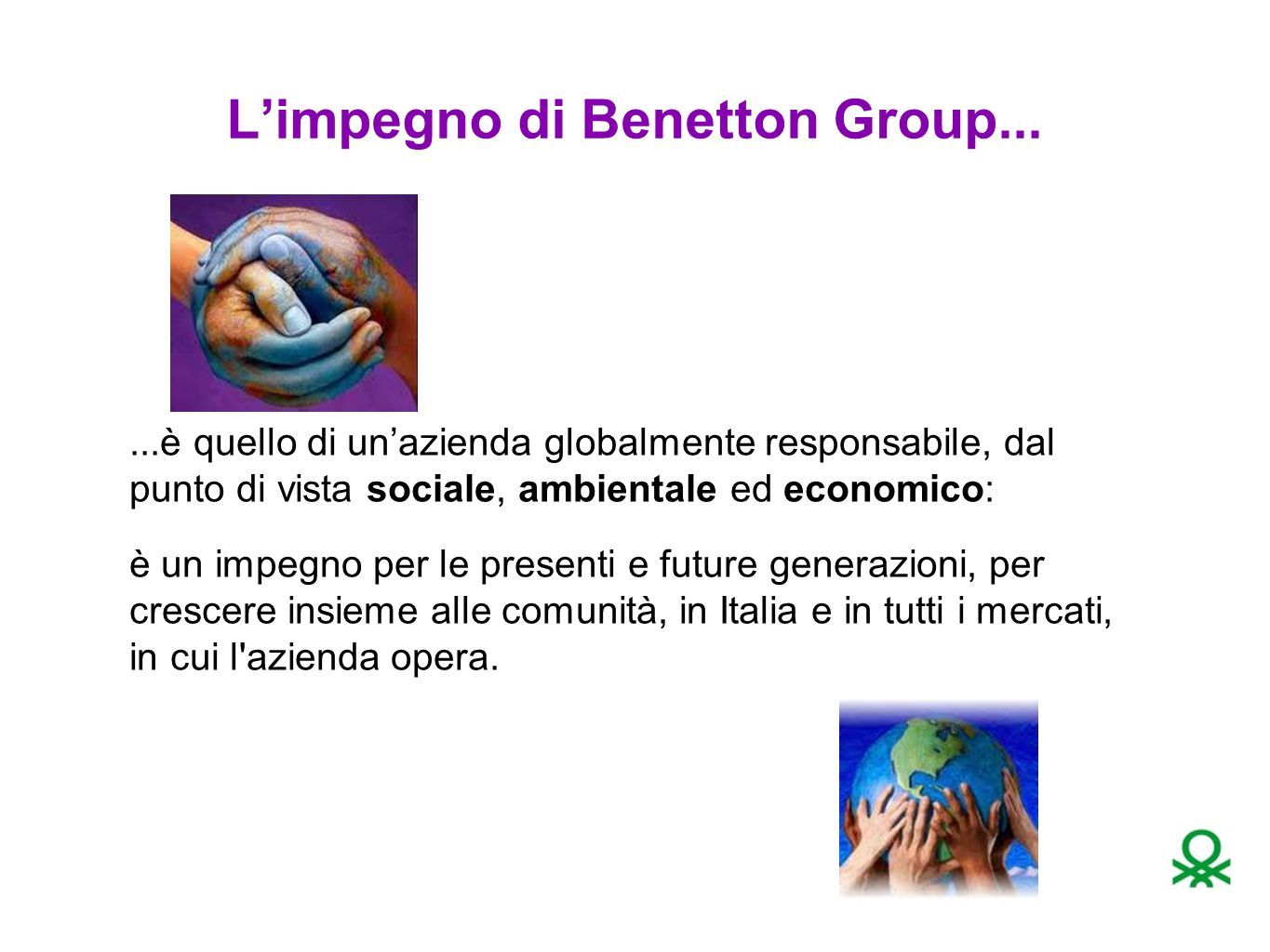L'impegno di Benetton Group...