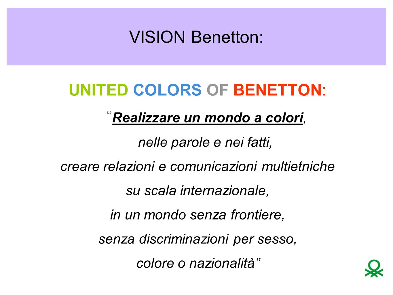 VISION Benetton: UNITED COLORS OF BENETTON: