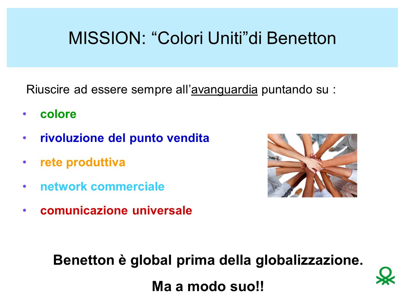 MISSION: Colori Uniti di Benetton